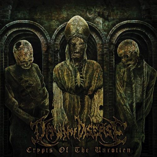 DAWN OF DISEASE – Crypts Of The Unrotten